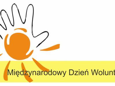 Międzynarodowy Dzień Wolontariusza! Nasze święto!