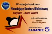 Nieustający Konkurs Biblioteczny CZYTAM – DUŻO WIEM! – Zadanie 5