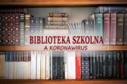 Zasady korzystania z Biblioteki szkolnej w czasie pandemii